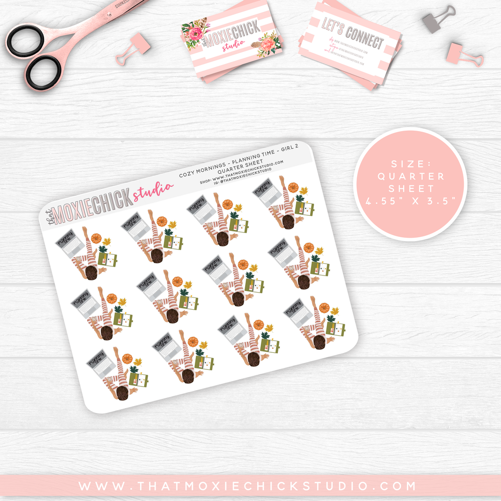 COZY MORNINGS - PLANNING TIME GIRLS // QUARTER SHEET // NEW RELEASE - That Moxie Chick Studio