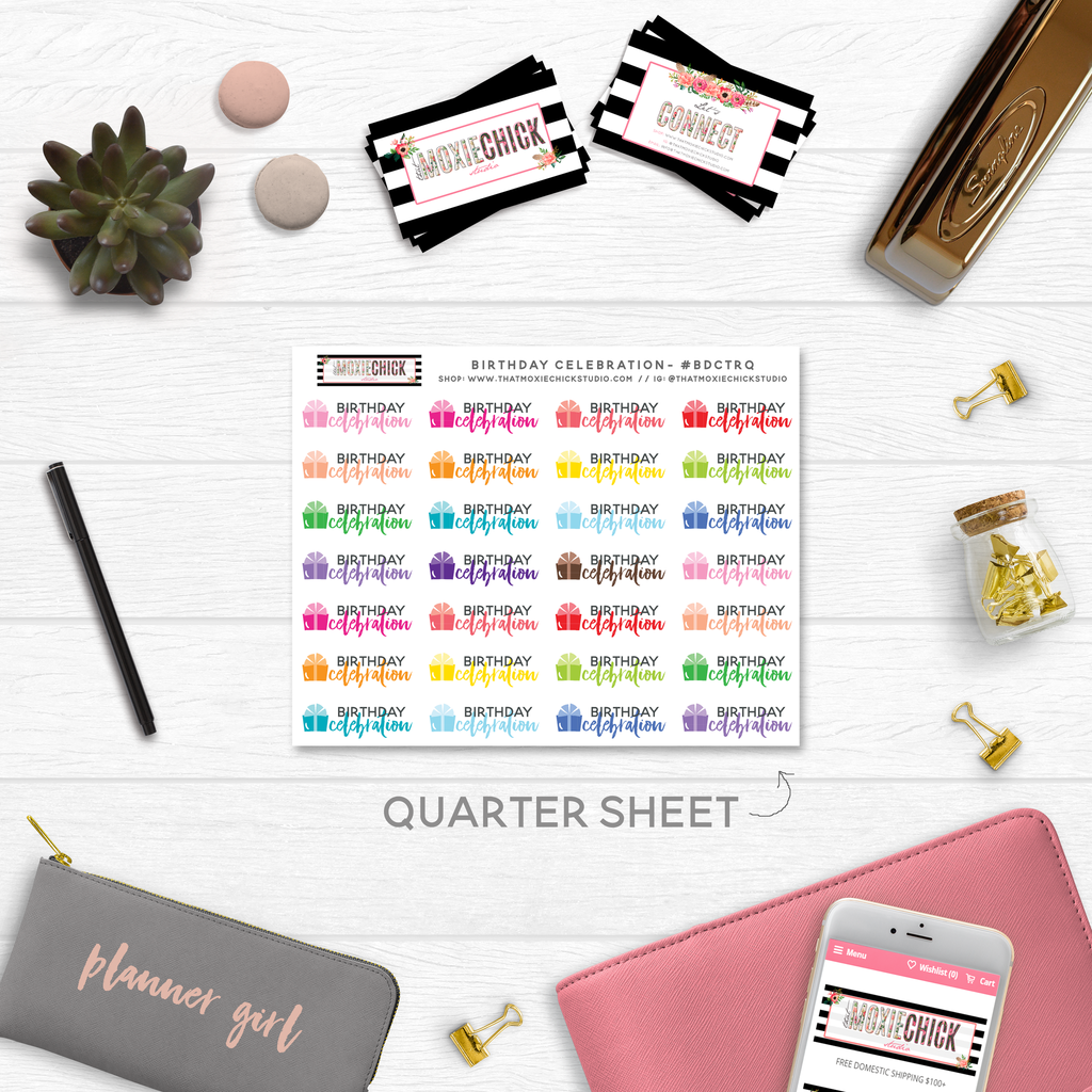 NEW RELEASE! BIRTHDAY CELEBRATION TRACKERS // QUARTER SIZE SHEET - That Moxie Chick Studio