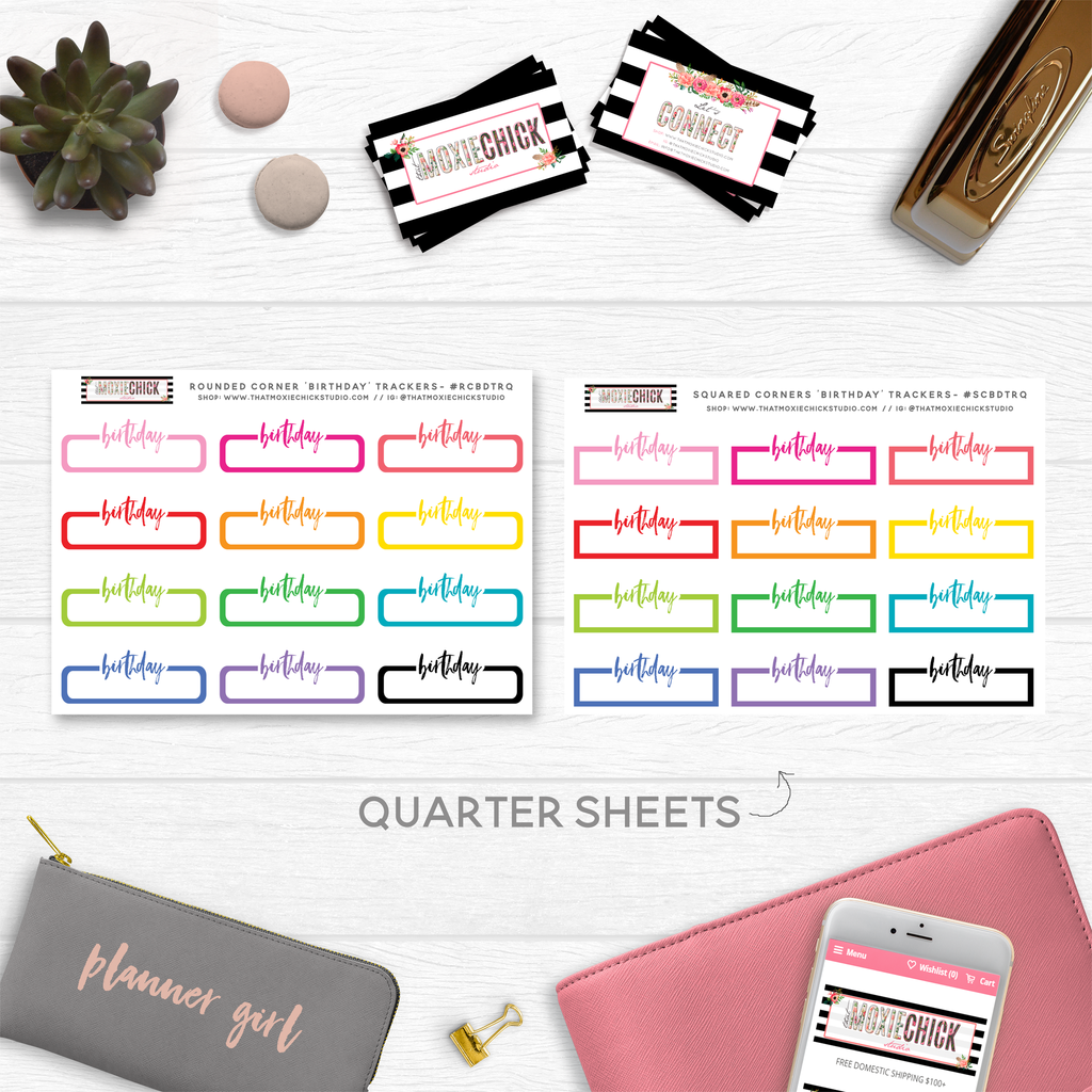 NEW RELEASE! BIRTHDAY TRACKERS // QUARTER SIZE SHEET - That Moxie Chick Studio