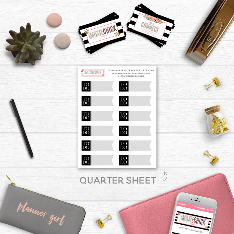 NEW RELEASE // TO DO NEUTRAL TRACKERS // QUARTER SHEET - That Moxie Chick Studio