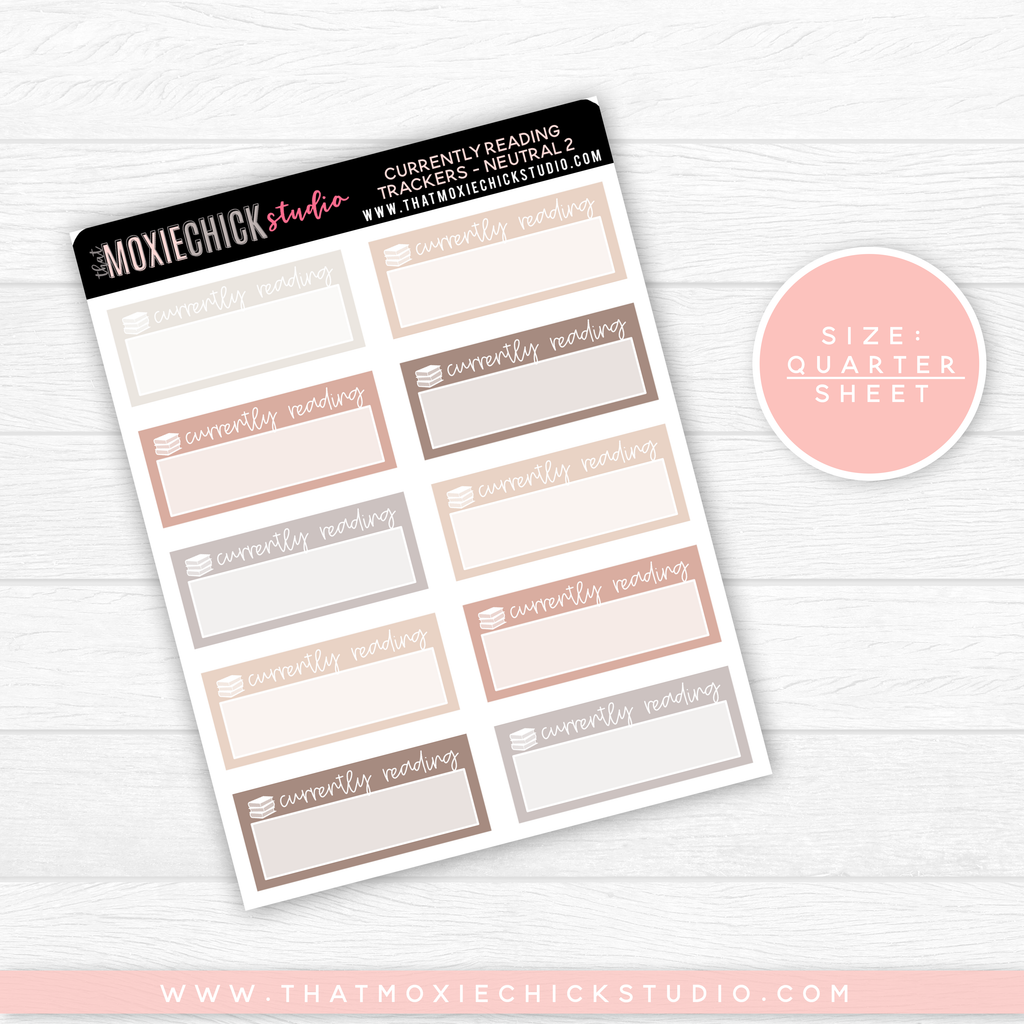CURRENTLY READING NEUTRAL 2 // QUARTER SHEET // NEW RELEASE - That Moxie Chick Studio