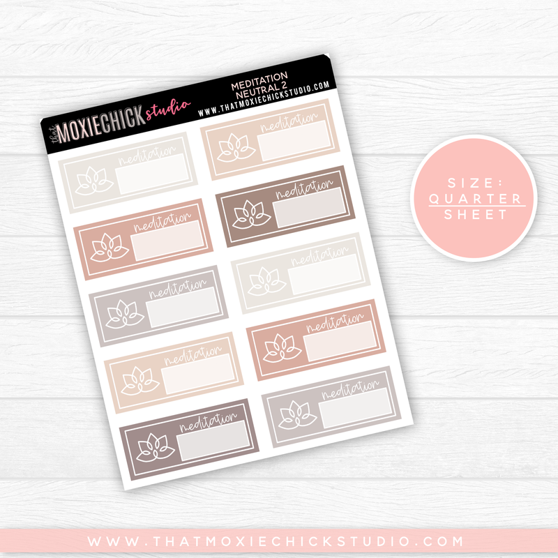 MEDITATION NEUTRAL 2 // QUARTER SHEET // NEW RELEASE - That Moxie Chick Studio