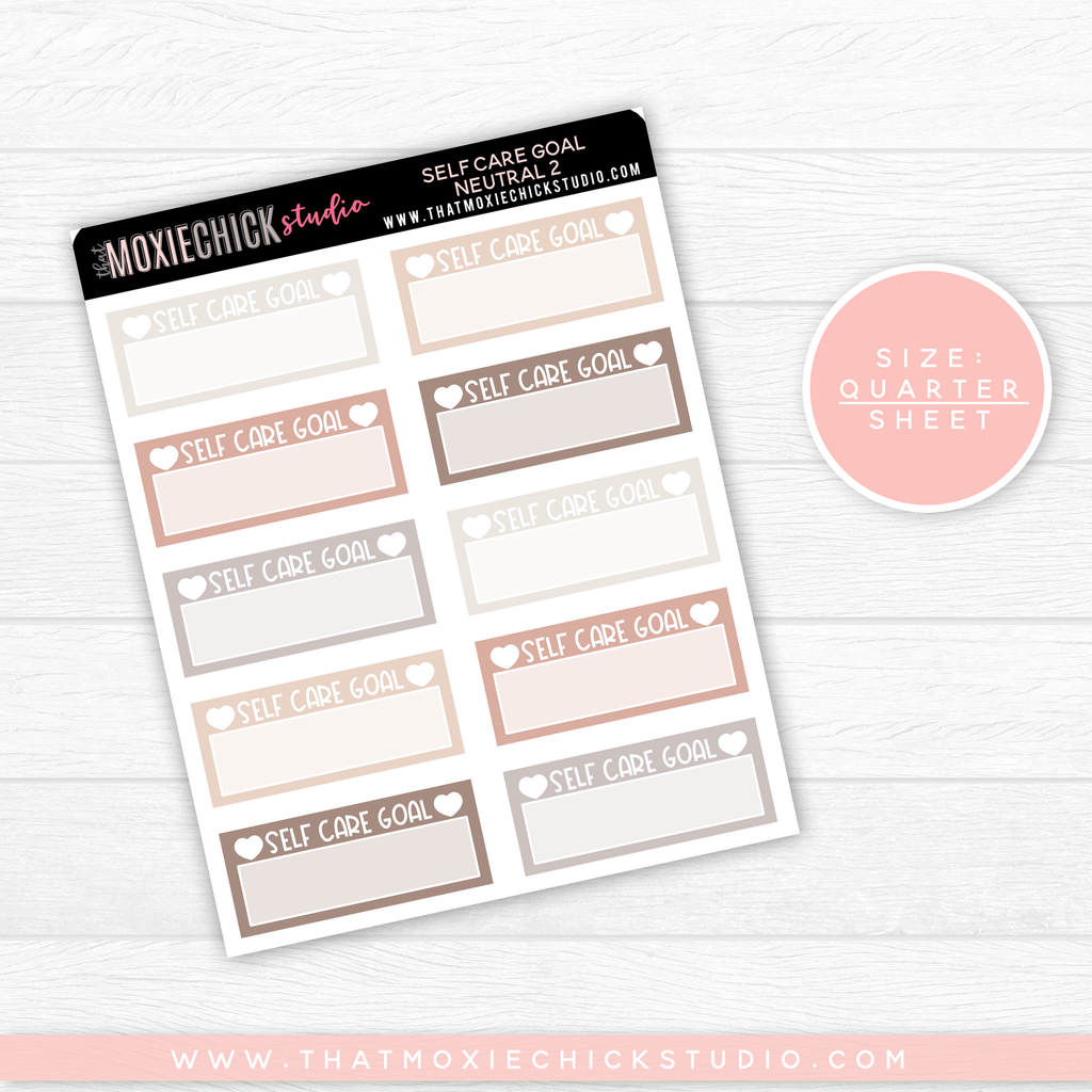 SELF CARE GOAL NEUTRAL 2 // QUARTER SHEET // NEW RELEASE - That Moxie Chick Studio