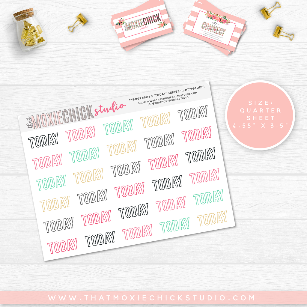 5 New 'TODAY' TYPOGRAPHY Quarter Size sheets // BACK TO BASICS SERIES - That Moxie Chick Studio