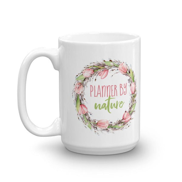 'New Release! Planner By Nature (Floral Wreath) Mug - That Moxie Chick Studio