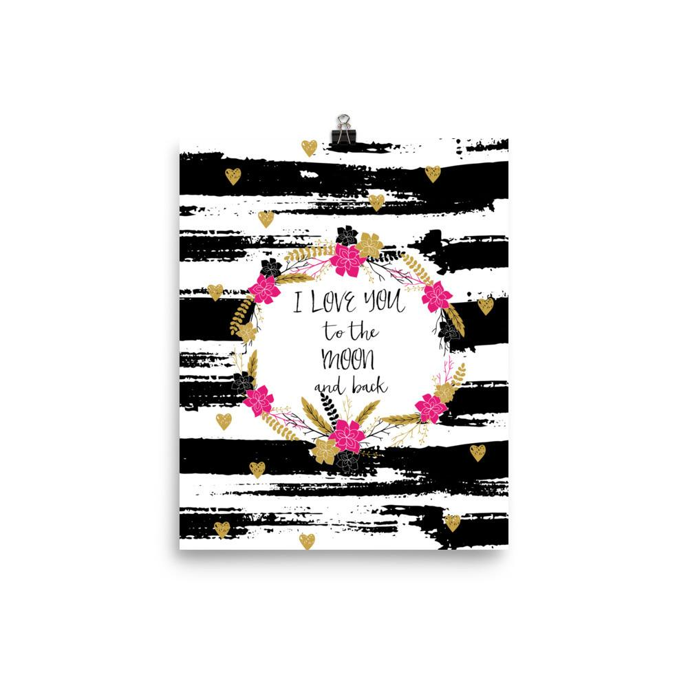 'I love you to the moon and back' Photo paper poster - That Moxie Chick Studio