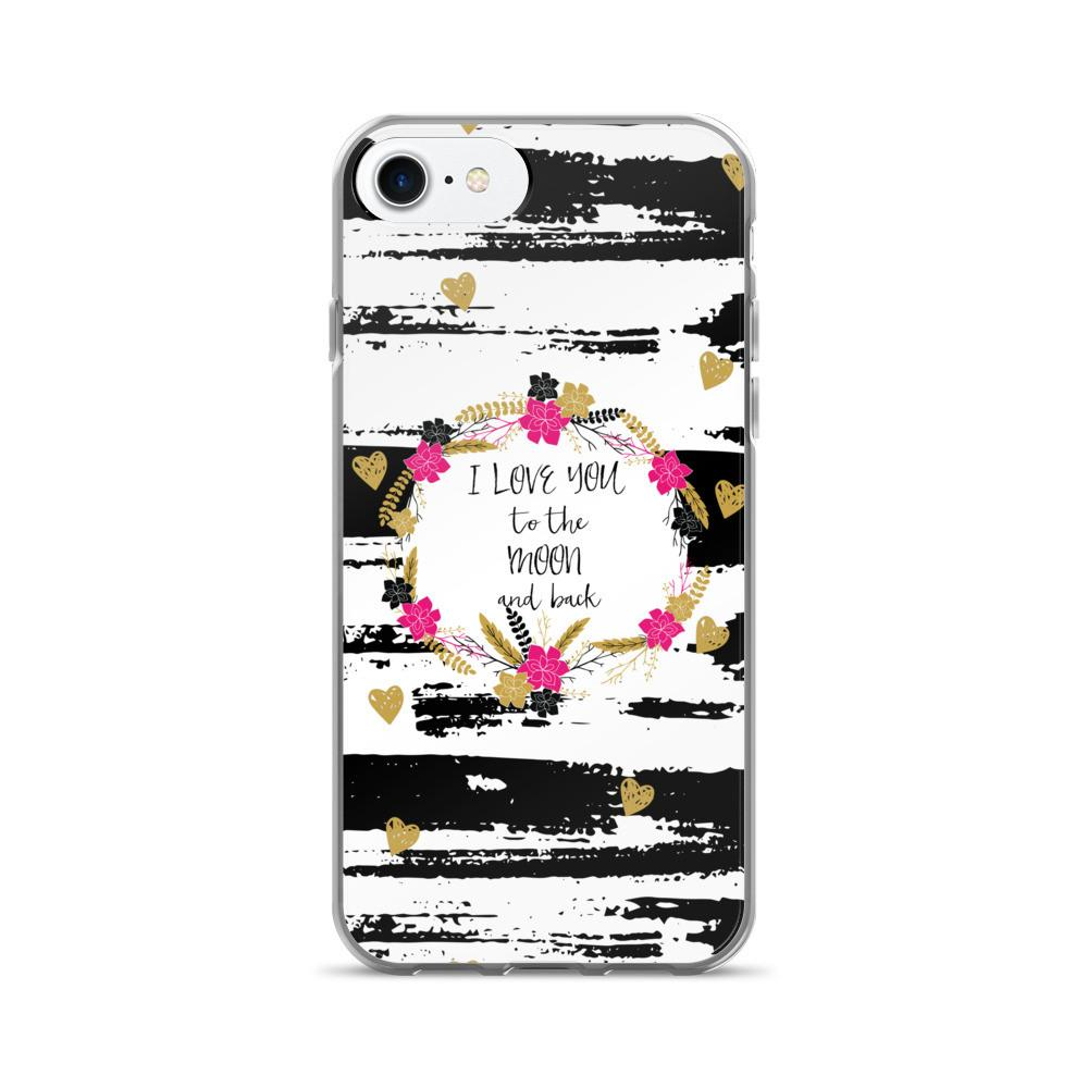 'I love you to the moon and back' iPhone 7/7 Plus Case - That Moxie Chick Studio