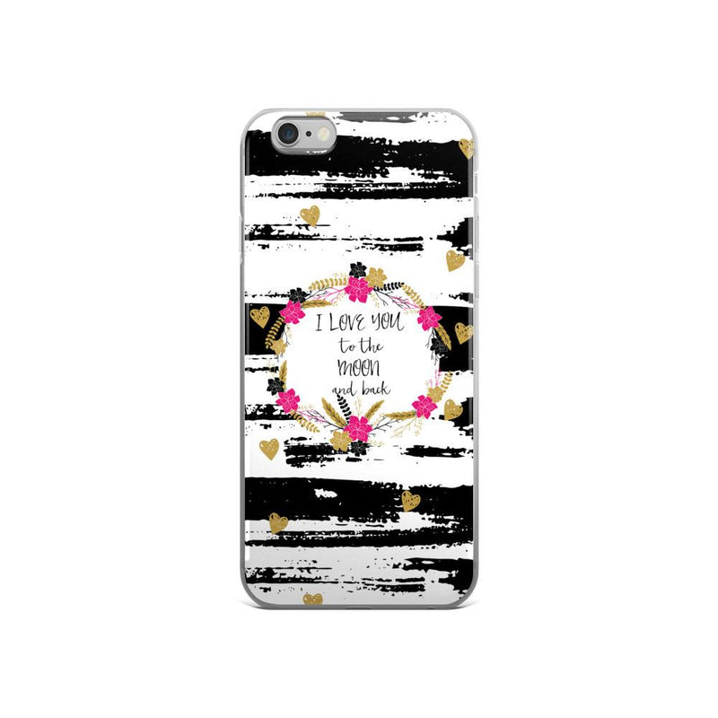 'I love you to the moon and back' iPhone case 5/5s/Se, 6/6s, 6/6s Plus Case - That Moxie Chick Studio
