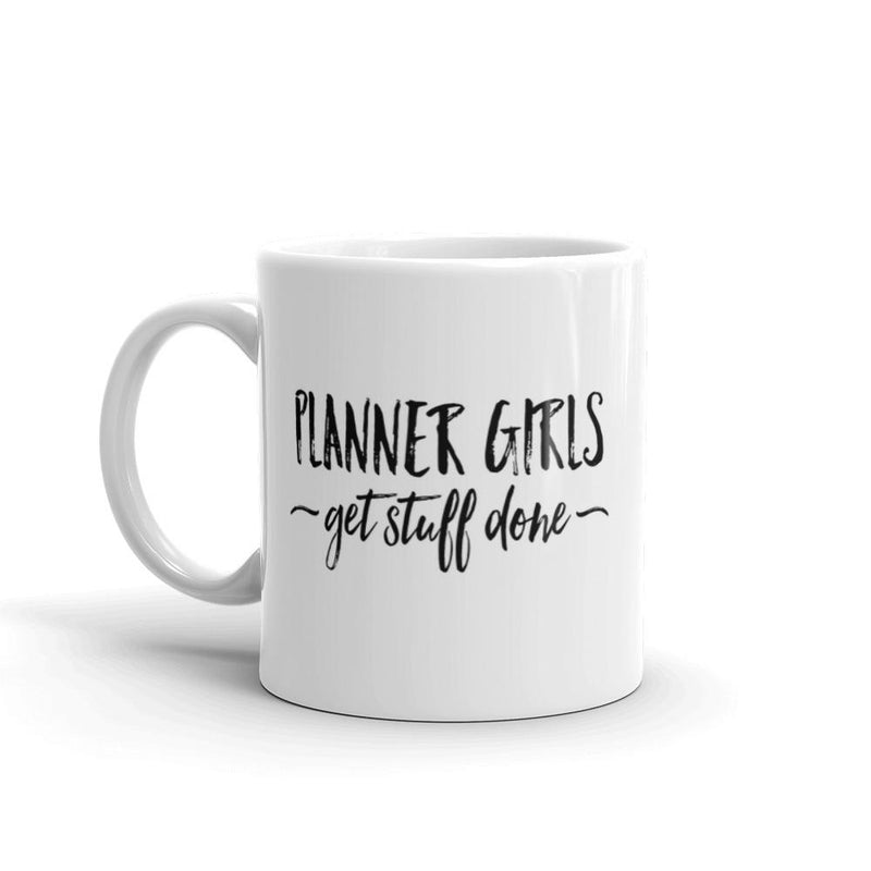 Planner Girls Get Stuff Done Mug