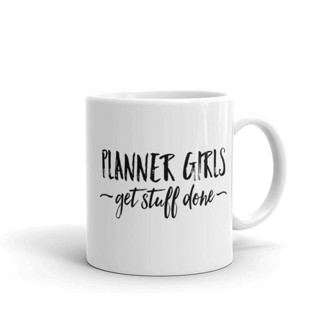 Planner Girls Get Stuff Done Mug // New Release
