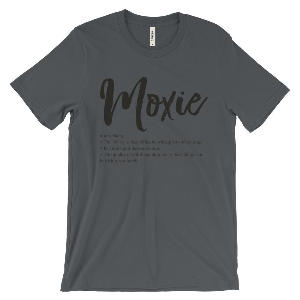Moxie Definition - Unisex short sleeve t-shirt (Many colors to choose from!) - That Moxie Chick Studio