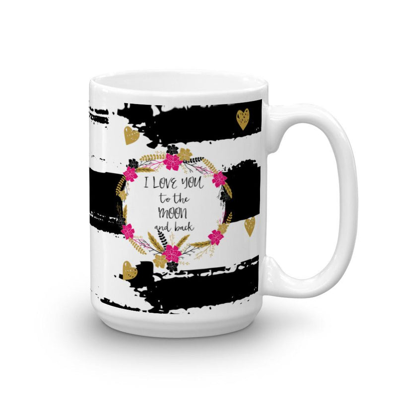 'I love you the moon and back' Mug - That Moxie Chick Studio