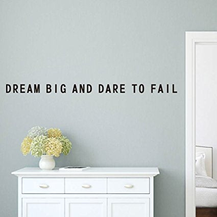 Best Quote Wall Decal From Wall Makers. inspirational wall decals. Premium, Eco-friendly, BSCI and SGS Approved. Bring Your Walls to Life with A Vision for Décor Now! (Dream Big and Dare to Fail) - 7ProductGroup