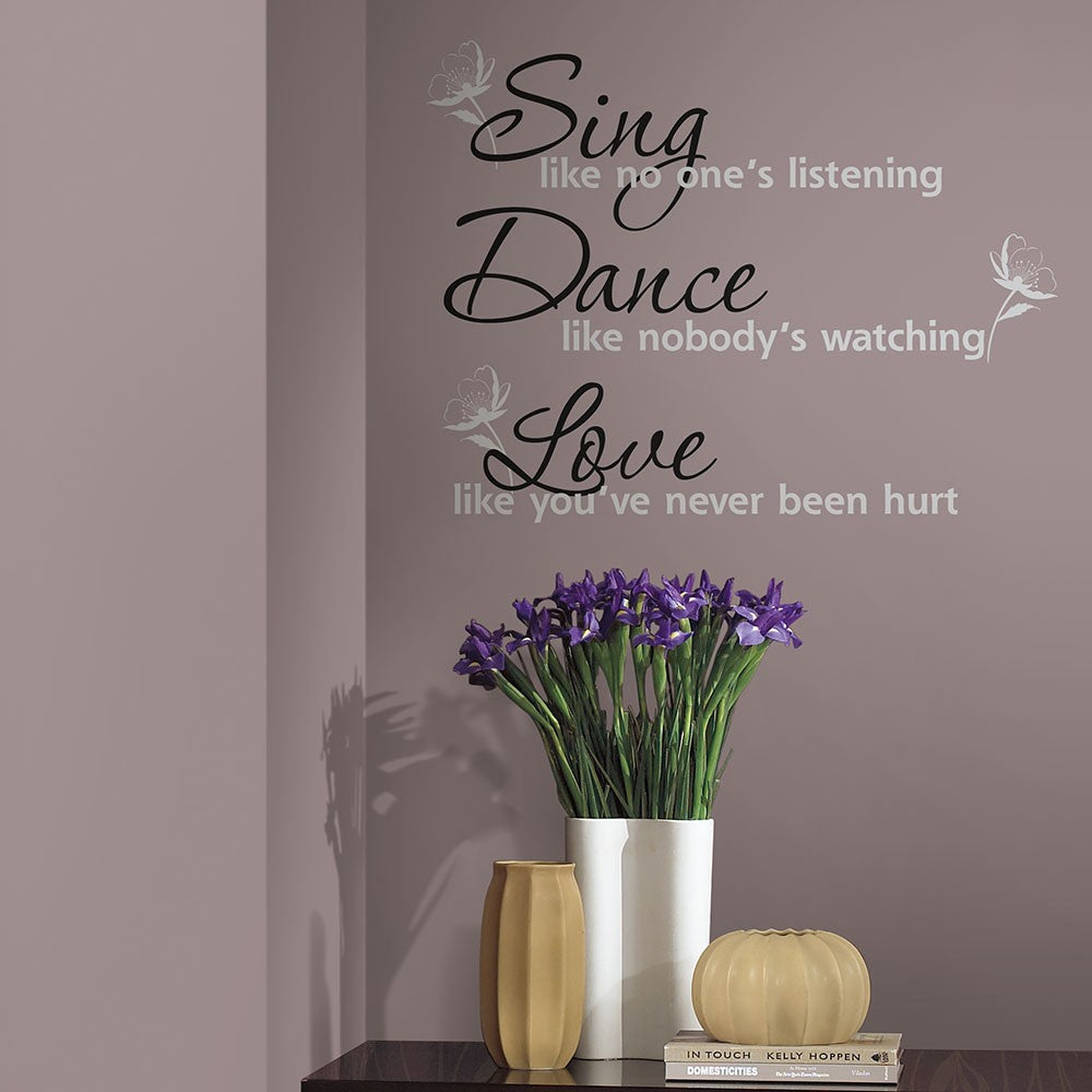 Sing, Dance, Love Quote Wall Decals - 7ProductGroup