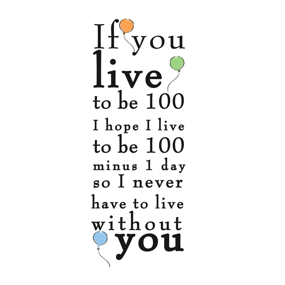 Winnie The Pooh Live To Be 100 Peel And Stick Wall Decals