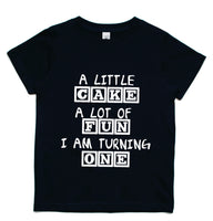 A little cake a lot of fun T shirt