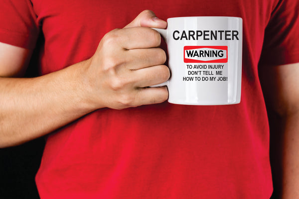 Warning Carpenter Mug