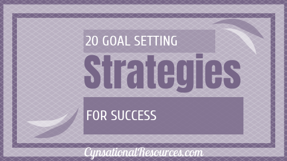 20 Goal Setting Strategies for Success [Infographic]