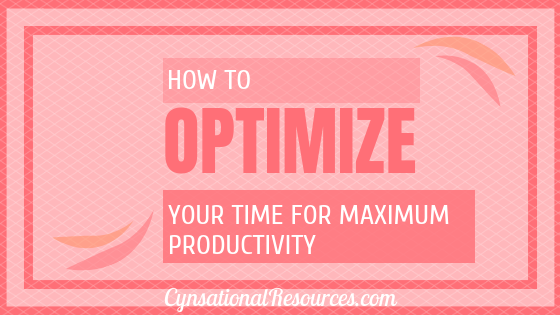 How to Optimize Your Time for Maximum Productivity