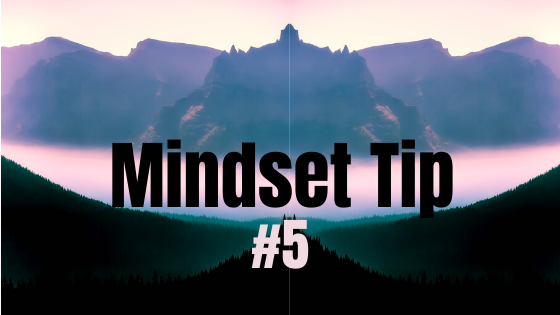 Mindset Tip #5: Practice Visualization