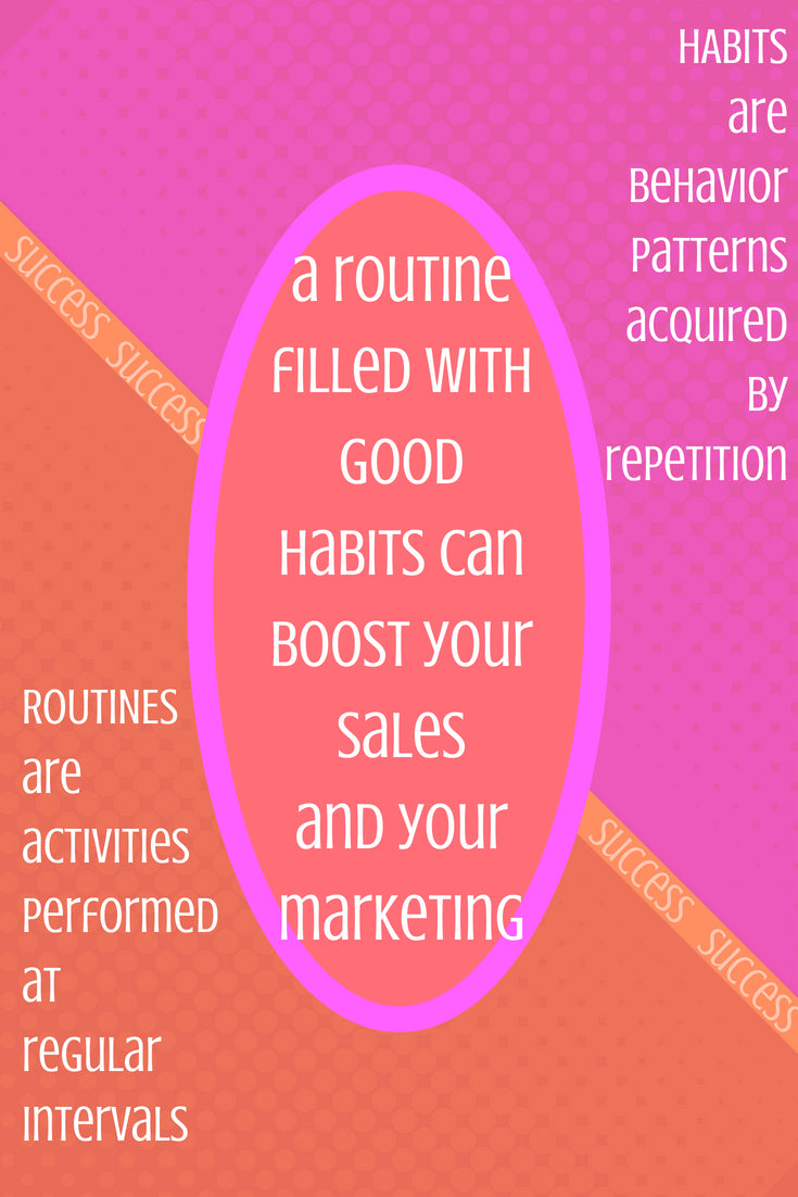 What are habits and routins