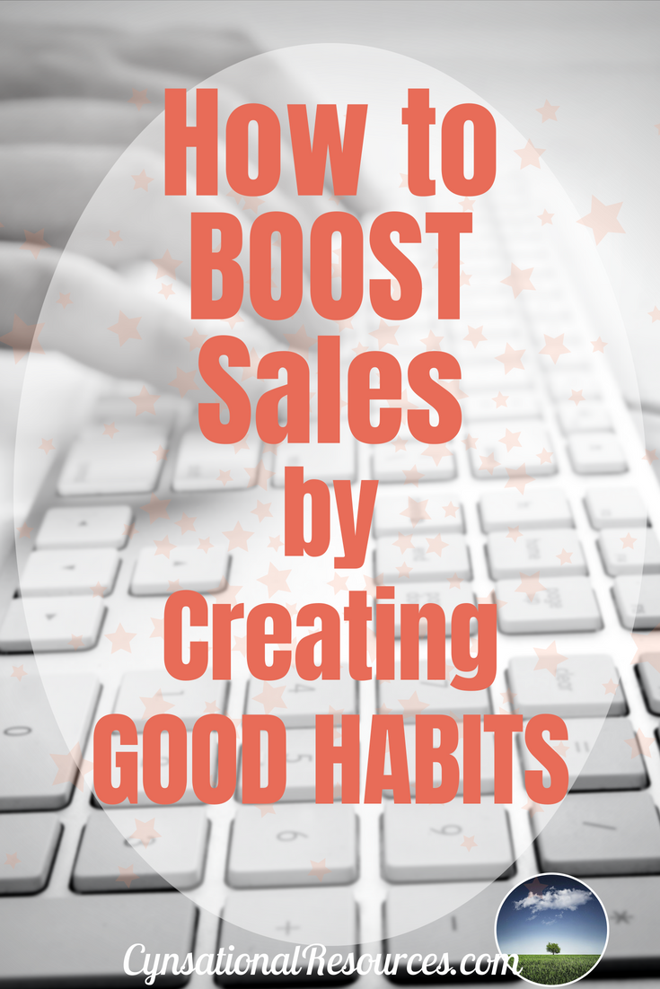 How to Boost Sales with Good Habits Pin3