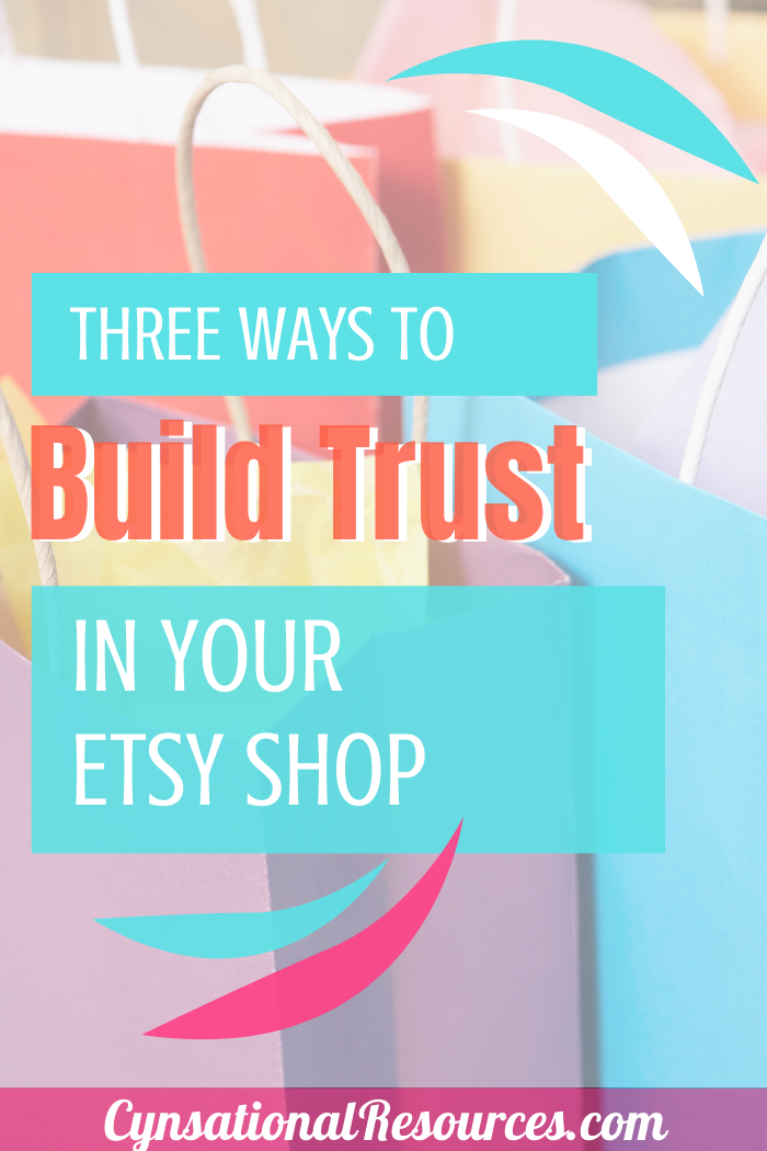 3 Ways to Build Trust with Your Etsy Shop