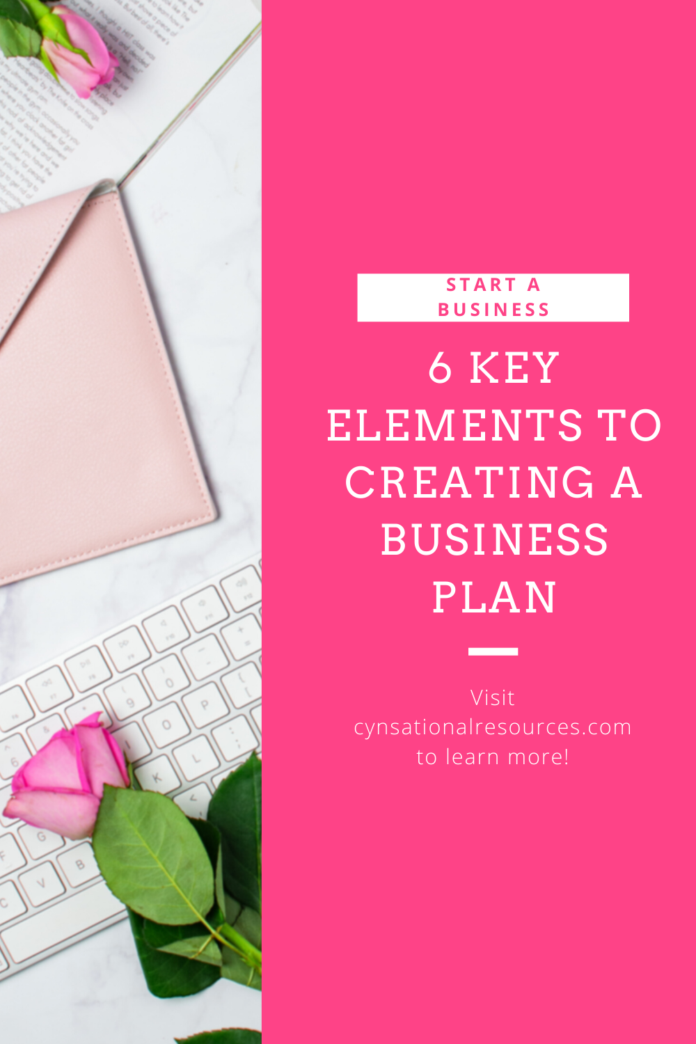 6 Key Elements to Creating a Business Plan