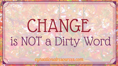 Change is NOT a Dirty Word blog post