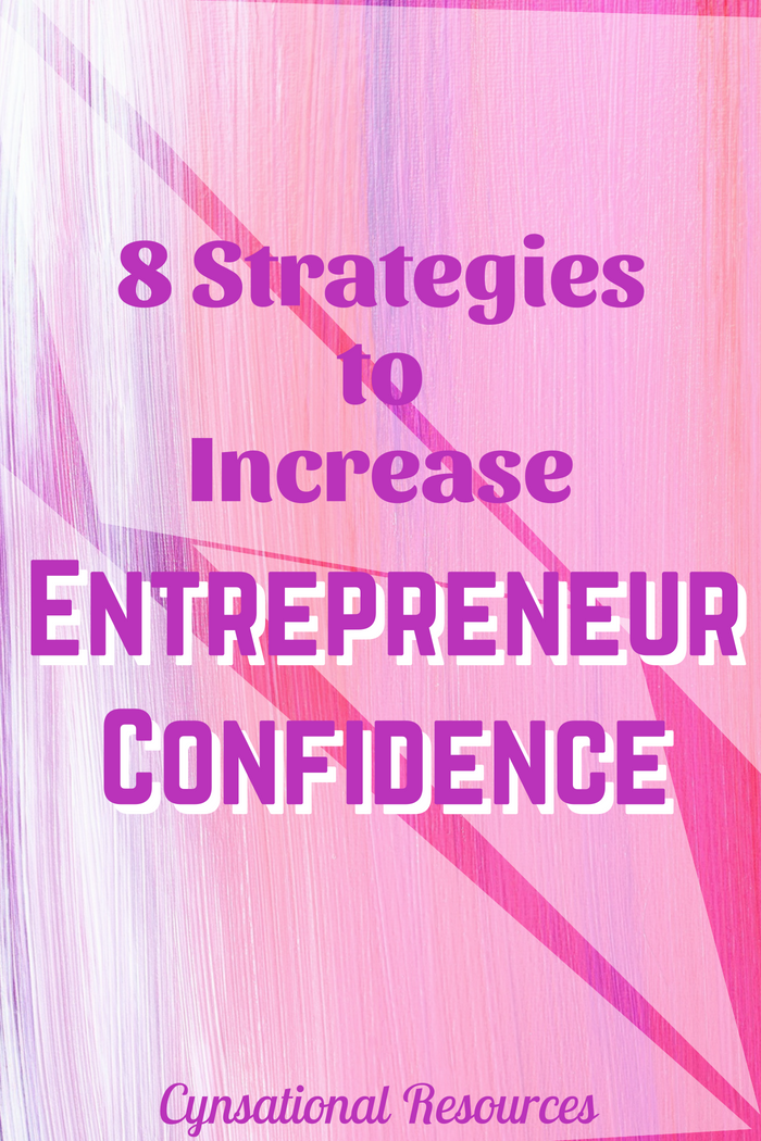 8 Strategies to Increase Entrepreneur Confidence