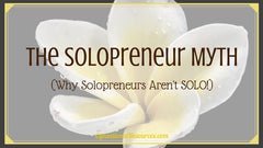 The Solopreneur Myth