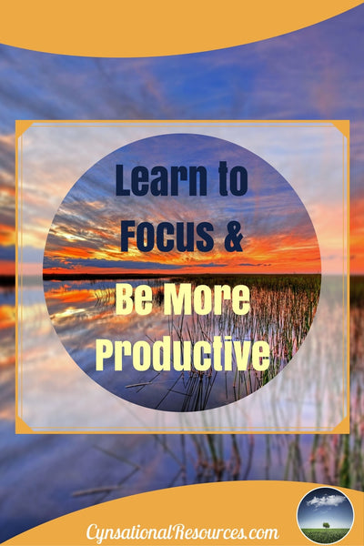 Learn to Focus and Be more Productive Pin