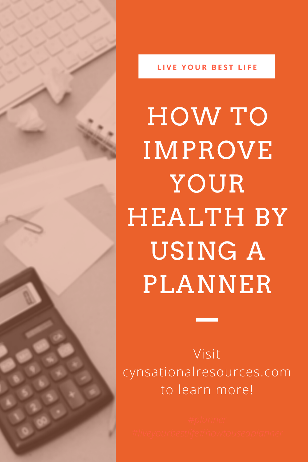 How to Improve Your Health by Using a Planner