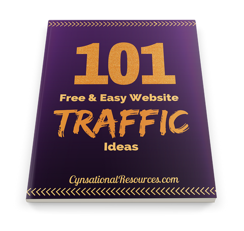 101 Free Website Traffic Ideas - Cynsational Resources