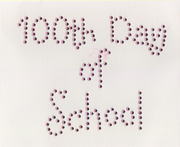 100th day of school Iron On Hot Fix Rhinestone Transfer --Clear