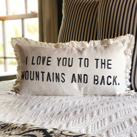 """Love You To The Mountains And Back"" Lumbar Pillow"