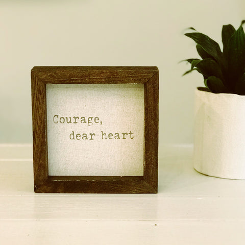 """Courage, Dear Heart"""