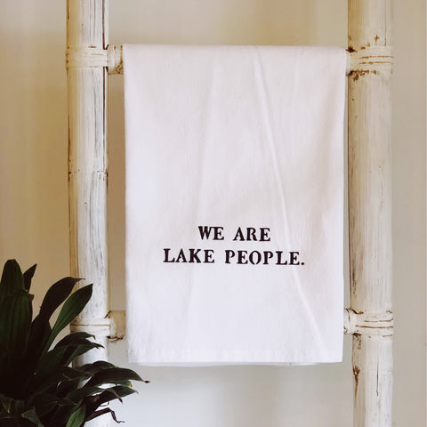 """We Are Lake People"""
