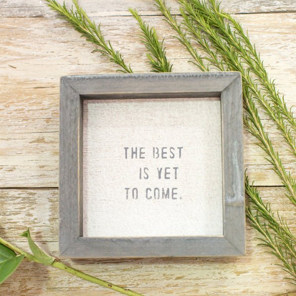 """the best is yet to come"" petite word board"