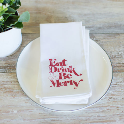"Flour sack ""eat, drink & be merry"" napkins"