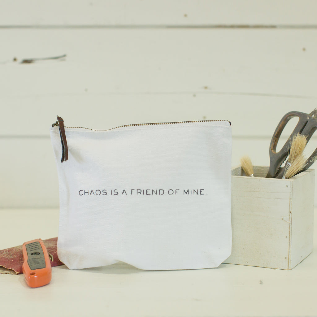 """chaos is a friend of mine"" pouch"