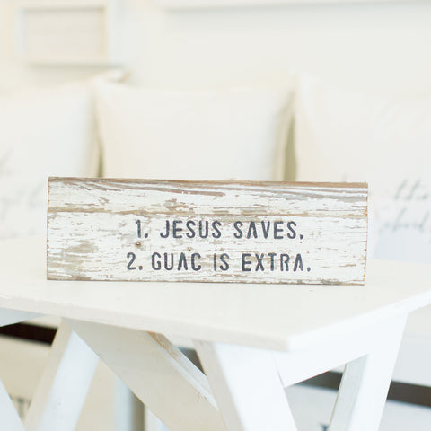 """Jesus Saves, Guac is extra"""