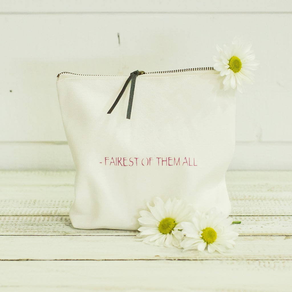 """fairest of them all"" pouch"