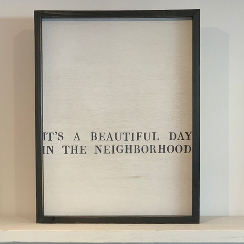 """It's a beautiful day in the neighborhood"""