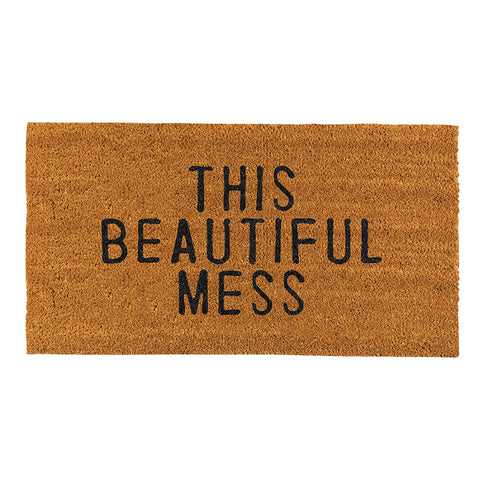 """THIS BEAUTIFUL MESS"" DOORMAT"