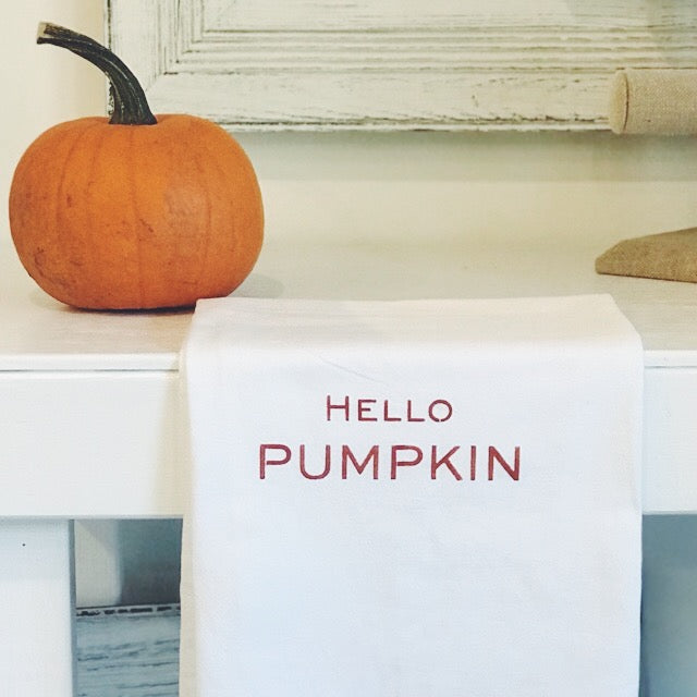"""Hello Pumpkin"" flour sack towel"