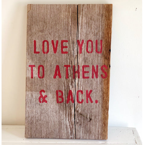 """I love you to athens and back"""