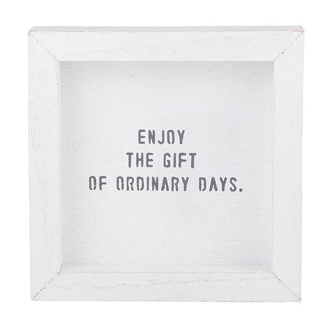 """enjoy the gift of ordinary days"" petite word board"