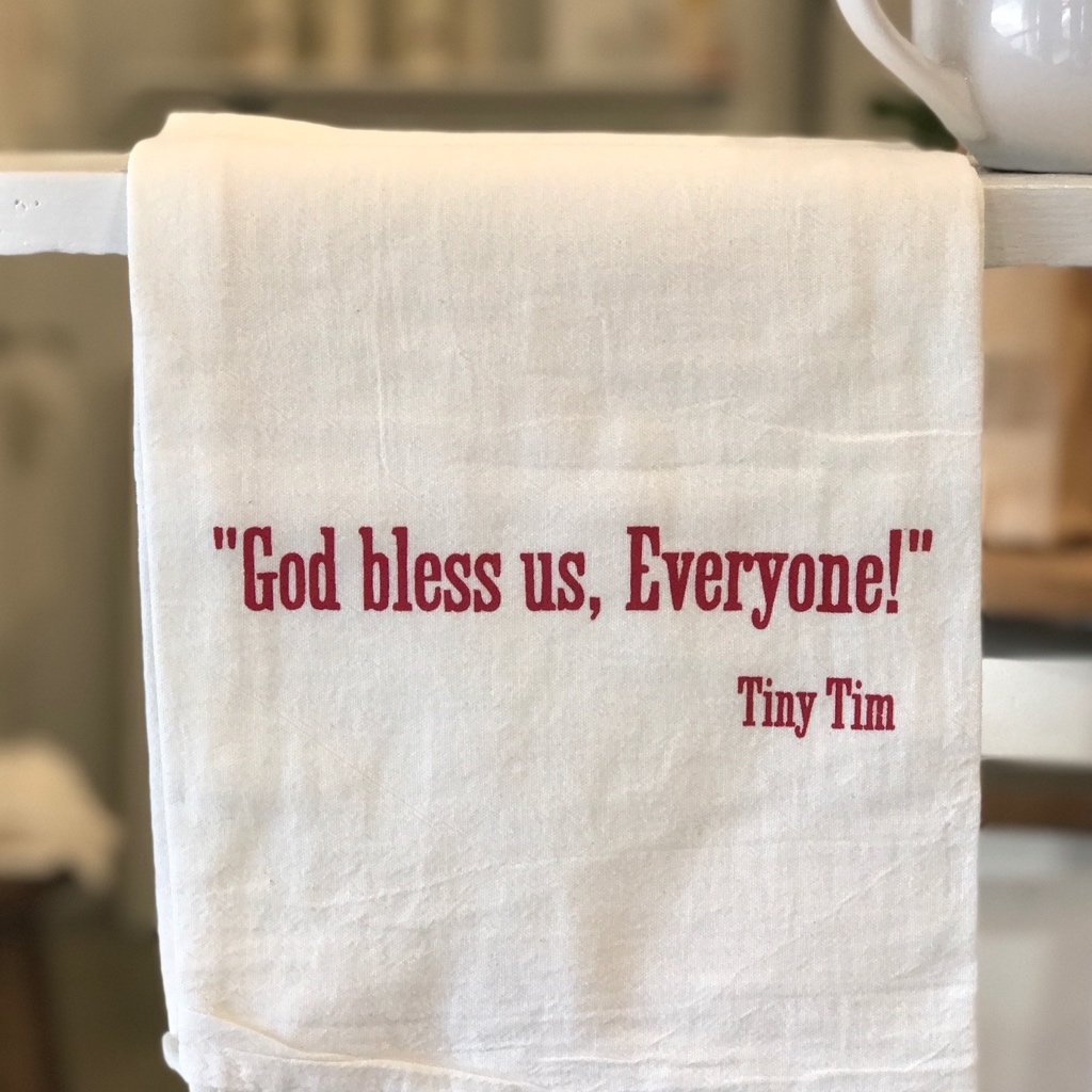 """God Bless Us Everyone"" flour sack towel"