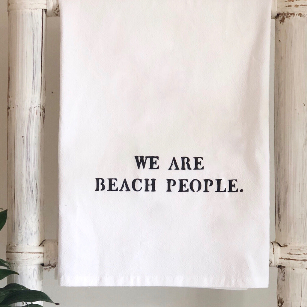 """We Are Beach People"""